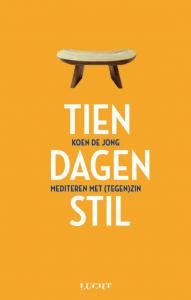 tien dagen stil mediteren met tegen zin