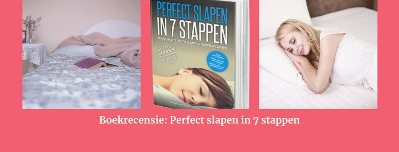 perfect slapen in 7 stappen slaapwijzer boekrecensie
